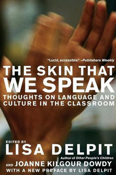 The Skin That We Speak - Thoughts on Language and Culture in the Classroom - book